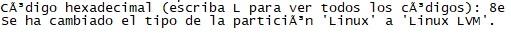 Seleccionar tipo de partición para LVM