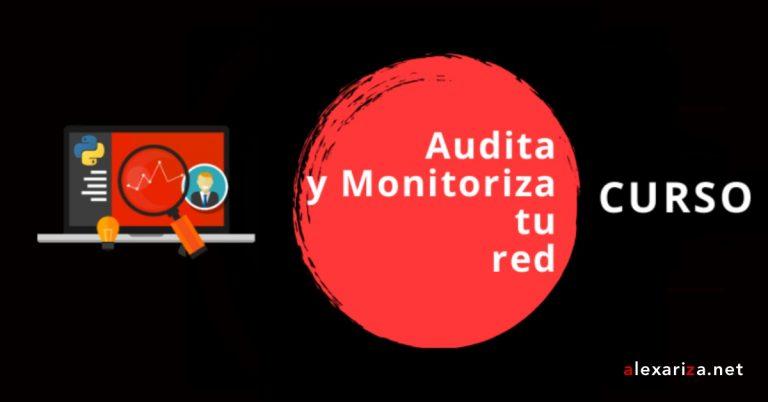 Audita y monitoriza